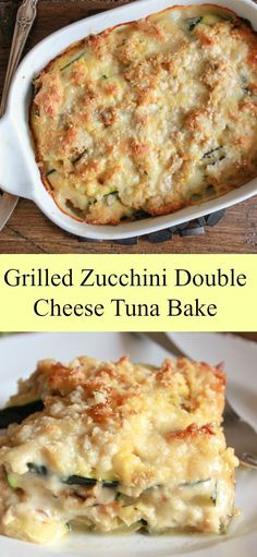 Grilled Zucchini Double Cheese Tuna Bake a delicious healthy, cheesy and creamy bake, the perfect family dinner summer casserole. A new favorite/ Canned Tuna Recipes, Fish Recipes, Seafood Recipes, Cooking Recipes, Healthy Recipes, Tuna Casserole Recipes, Tuna Casserole Healthy, Shrimp Casserole, Zucchini Casserole