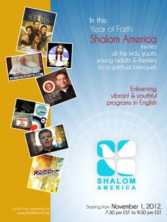 On the Year of Faith 'Shalom America' - God's Own Channel is reaching out to all the Kids, Youth...