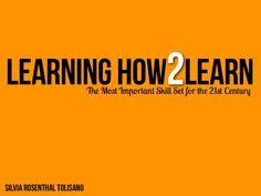 learning2learn by Silvia  Rosenthal Tolisano via Slideshare