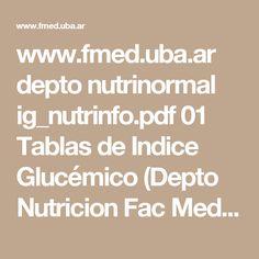 01 Tablas de Indice Glucémico (Depto Nutricion Fac Medicina UBA) www.fmed.uba.ar depto nutrinormal ig_nutrinfo.pdf