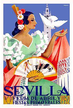 """seville april fair"",andalusia,seville,spain,flamenco,sevilla,""poster art"",""vintage poster"",festival,andalusia, easter,fiesta,sevillana,tapas,spanish,travel,tourism,feria,semana santa,fiesta,spring,bull fight,torero,spanish poster"