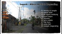 Sugank - Album Melajah Megending (Tembang Bali Lawas)