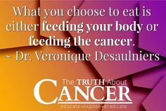 This is just the absolute truth. You are what you eat! Great quote by Dr. Veronique.