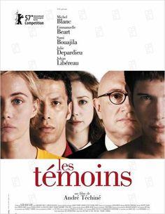 Les témoins - André Téchiné - 7 mars 2007 - UGC distribution