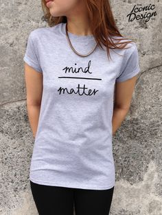 MIND OVER MATTER Cute Tshirt Top Hipster by TheIconicDesignCo, £9.99