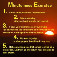Beginner mindfulness exercise. Mindfulness and the whole DBT course were huge steps in my recovery.