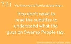 You know you're from Louisiana when....