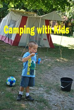 Camping with Kids    When packing entertainment items for our trip I tried to bring toys that would help my boys int...