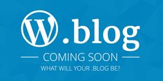 .blog domains coming later in 2016, Wordpress says