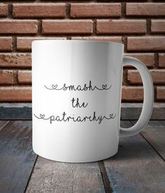 Smash the Patriarchy, Feminist Coffee Mug