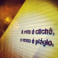 Life is Cliche the Rest is Plagiarism Street Quotes, Best Quotes Ever, Motivational Phrases, Quote Posters, Some Words, Words Quotes, Positive Vibes, Inspire Me, Sentences