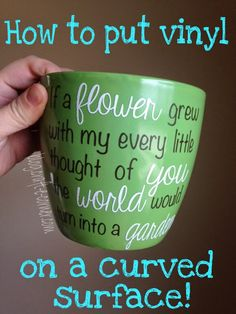 Applying Vinyl to a Curved Surface - Garden Flower Pot for Mother's Day / Craft-e-Corner: Blog