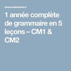 1 année complète de grammaire en 5 leçons – CM1 & CM2