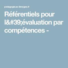 Référentiels pour l'évaluation par compétences -