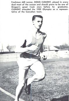 Oregon track athlete Doug Clement competed in the 1952 Olympics for Canada. From the 1953 Oregana (University of Oregon yearbook). www.CampusAttic.com