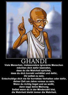 Ghandi sagt ...