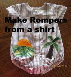 Cutest rompers ever! From a man's shirt!