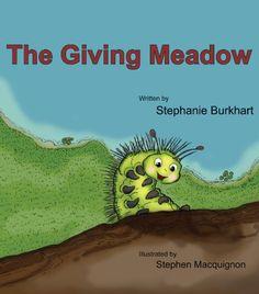 The Giving Meadow by Stephanie Burkhart