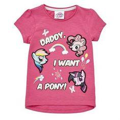 Girls My Little Pony Daddy I Want A Pony T Shirt