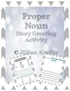 This is a great activity for having your students practice capitalizing Proper Nouns in their writing. There is a planning sheet that allows students to pick 2 proper noun person, place, or things. Then, use their proper nouns to plan out a story. A very fun and creative activity to get your student's thinking! :) Enjoy!