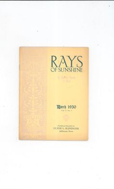 Vintage Rays Of Sunshine March 1930 A Pocket Book Of Pep Clyde Slininger Iowa One Of Over 22,000 Items To Select From In Store Today @