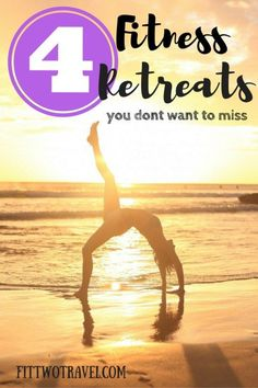 4 Health and Fitness Retreats you dont want to miss, including yoga, surf, and…