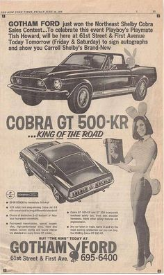 """Meet Tish Howard"""" Playboy Bunny, at Gotham Ford and see the new Shelby Cobra Mustang Ford Lincoln Mercury, Ford Motor Company, Bicicletas Raleigh, Shelby Gt 500, Pub Vintage, Vintage Racing, Mustang Cars, Ford Mustangs, Shelby Mustang"""