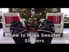 DIY Cozy Sweater Slippers - YouTube