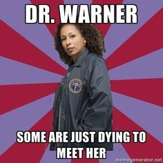 """Dr. Warner-themed double entendres: 