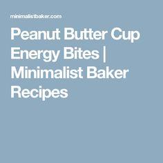 Peanut Butter Cup Energy Bites | Minimalist Baker Recipes
