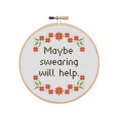 Funny Cross Stitch Pattern Maybe Swearing Will Help | Etsy Pattern Quotes, Funny Cross Stitch Patterns, Mini Cross Stitch, Daughter Of God, Fabric, Stitching, Crafting, Craft Ideas, Etsy