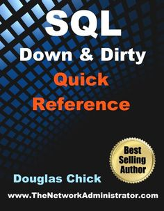 SQL: Down and Dirty (bestseller)