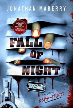 Cover Reveal: Fall of Night (Dead of Night #2) by Jonathan Maberry  -On sale September 7th 2014 by St. Martin's Griffin