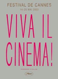 La 56ème édition du Festival de Cannes, en 2003 Auteur de laffiche: Jenny Holzer. Palme dOr: Elephant de Gus Van Sant