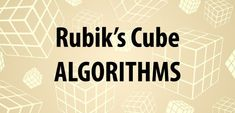 Are you only a few algorithms short of fully solving the Rubik's Cube? Here is a full and detailed list of seven necessary algorithms to help you when you are stuck in specific situations. Rubik's Cube Solve, Rubiks Cube Algorithms, Math Stem, Stem Projects, Growing Up, Nerdy, Cubes, Kid Stuff, Toys