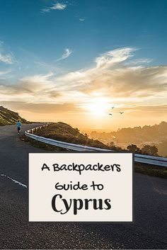A Backpackers Guide to the beautiful island of  Cyprus Our guide to things to do in Cyprus- where to eat, where to stay, how to get here and around.