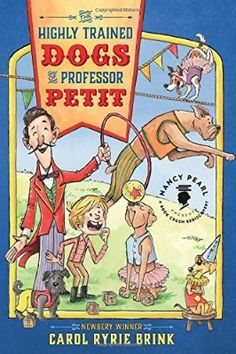 The Highly Trained Dogs of Professor Petit (Nancy Pearl's Book Crush Rediscoveries)