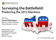 """Pioneer New Leaders' Kickoff Event, """"Predicting the 2012 Elections,"""" featuring David Paleologos, national pollster - click here for details  http://www.pioneerinstitute.org/events.php"""