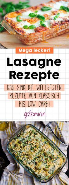 3 genial-leckere Lasagne-Rezepte: Die musst du probieren!