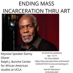 DANNY GLOVER KEYNOTE SPEAKER AT ART FAIR  Connecting Art and Law for Liberation (CALL) is the inaugural art and law festival hosted by UCLA…