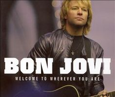 Listening to Bon Jovi - Welcome to Wherever You Are on Torch Music. Now available in the Google Play store for free.