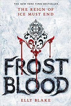 Frostblood (The Frostblood Saga), Elly Blake, 9780316273251, 5/2/17
