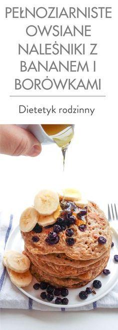 Pełnoziarniste owsiane naleśniki z bananem i borówkami