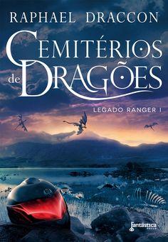 Biblioteca nerd: Cemitérios de Dragões de Raphael Draccon | Nerdivinas