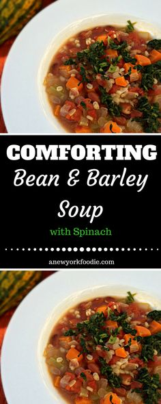 Soup weather is upon us and what can be more delicious than this Comforting Bean & Barley Soup with Spinach! It will warm you up on a cold winter's night. Get the recipe now! #soups #souprecipes #vegetarian #vegan #recipes