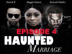 African movie 2018 :Haunted Marriage episode 4  (Belinda Effah & Kenneth...