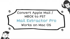 Simplified your Mbox to Pst Conversion Needs. Mail Extractor Pro converts Apple Mail or MBOX file to PST file format for Microsoft Outlook (Mac & Windows).
