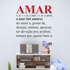 Adesivo de Parede Amar Reinvente sua casa com este adesivo decorativo, decore salas, quartos, banheiros, corredores e onde mais você imaginar.