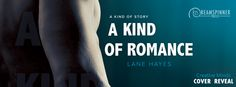 =•=•=•=•=•=•=•=•=•=•=•=•=•=•=•=•=•=•=•=•=•=•=•=•=•=•=•=•= Lane Hayes reveals the beautiful cover art of her next book titled A KIND OF ROMANCE coming out from Dreamspinner Press. It releases on Jun…