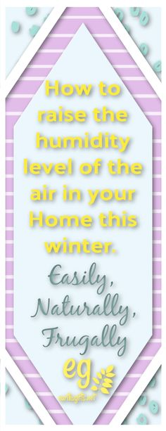 Learn creative, natural, and easy ways to add humidity to the air in your home this winter. I've posted links in this article. Click through to read the article. Have a wonderful day on this beautiful planet earth! Natural Cleaning Products, Natural Products, Rv Living, Frugal Living, Natural Skin Care, Natural Hair, Tree Identification, Natural Beauty Recipes, Coping With Depression